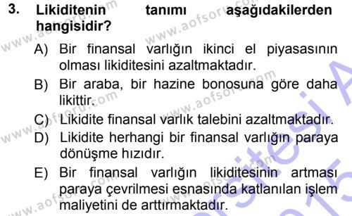 Maliye Bölümü 5. Yarıyıl Para ve Banka Dersi 2015 Yılı Güz Dönemi Ara Sınavı 3. Soru