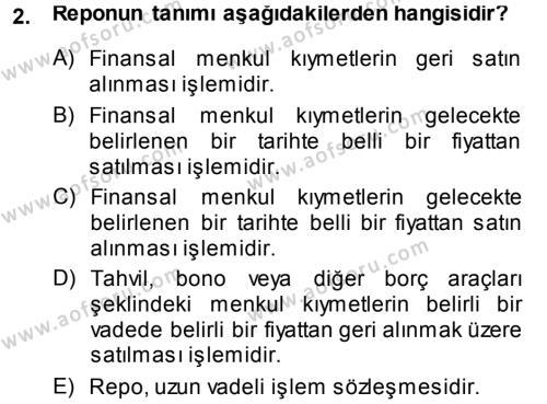 Para ve Banka Dersi 2014 - 2015 Yılı (Final) Dönem Sonu Sınav Soruları 2. Soru