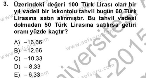 Para ve Banka Dersi 2014 - 2015 Yılı (Final) Dönem Sonu Sınav Soruları 3. Soru