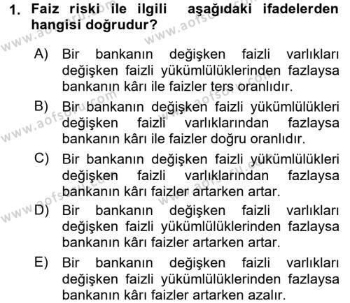 Para ve Banka Dersi 2017 - 2018 Yılı (Final) Dönem Sonu Sınav Soruları 1. Soru