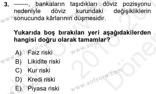 Para ve Banka Dersi 2018 - 2019 Yılı (Final) Dönem Sonu Sınav Soruları 3. Soru