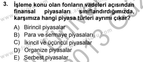 Para Teorisi Dersi 2012 - 2013 Yılı (Vize) Ara Sınav Soruları 3. Soru