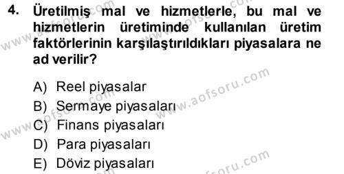 Para Teorisi Dersi 2013 - 2014 Yılı (Vize) Ara Sınav Soruları 4. Soru