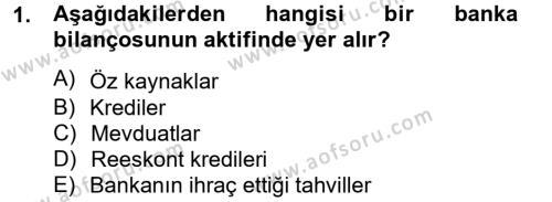 Para Politikası Dersi 2012 - 2013 Yılı (Vize) Ara Sınav Soruları 1. Soru