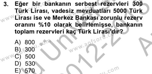 Para Politikası Dersi 2012 - 2013 Yılı (Vize) Ara Sınav Soruları 3. Soru