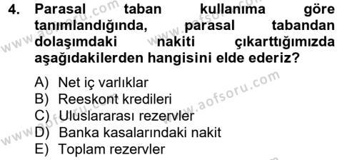Para Politikası Dersi 2012 - 2013 Yılı (Vize) Ara Sınav Soruları 4. Soru