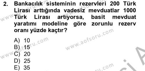 Para Politikası Dersi 2012 - 2013 Yılı (Final) Dönem Sonu Sınav Soruları 2. Soru