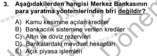 Para Politikası Dersi 2012 - 2013 Yılı (Final) Dönem Sonu Sınav Soruları 3. Soru