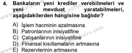 Para Politikası Dersi 2012 - 2013 Yılı (Final) Dönem Sonu Sınav Soruları 4. Soru