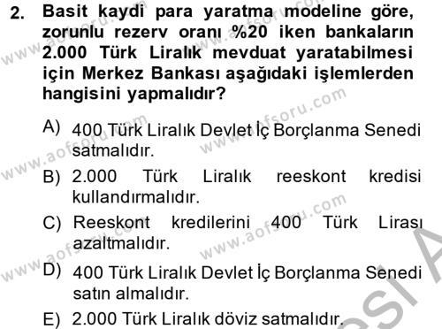 Para Politikası Dersi 2013 - 2014 Yılı (Vize) Ara Sınav Soruları 2. Soru