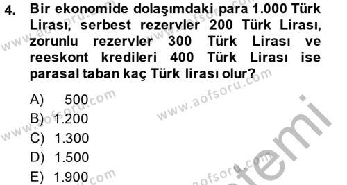 Para Politikası Dersi 2013 - 2014 Yılı (Final) Dönem Sonu Sınav Soruları 4. Soru