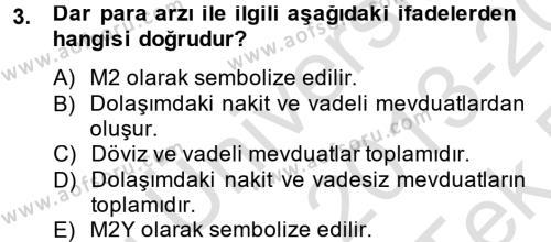 Para Politikası Dersi 2013 - 2014 Yılı Tek Ders Sınav Soruları 3. Soru