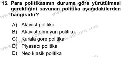 Para Politikası Dersi Tek Ders Sınavı Deneme Sınav Soruları 15. Soru
