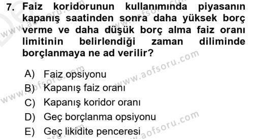 Para Politikası Dersi Tek Ders Sınavı Deneme Sınav Soruları 7. Soru