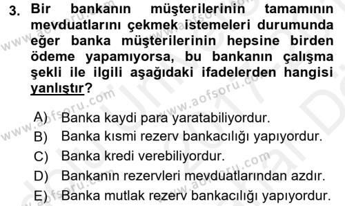 Para Politikası Dersi 2017 - 2018 Yılı (Vize) Ara Sınav Soruları 3. Soru