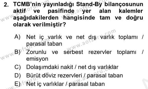 Para Politikası Dersi 2018 - 2019 Yılı (Vize) Ara Sınav Soruları 2. Soru