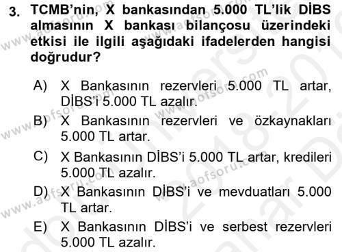 Para Politikası Dersi 2018 - 2019 Yılı (Vize) Ara Sınav Soruları 3. Soru