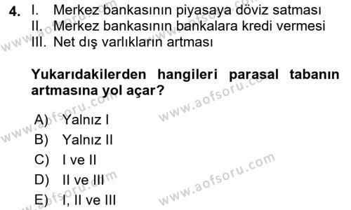 Para Politikası Dersi 2018 - 2019 Yılı (Vize) Ara Sınav Soruları 4. Soru