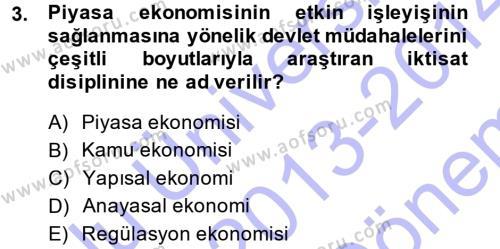 Maliye Bölümü 5. Yarıyıl Kamu Ekonomisi I Dersi 2014 Yılı Güz Dönemi Dönem Sonu Sınavı 3. Soru