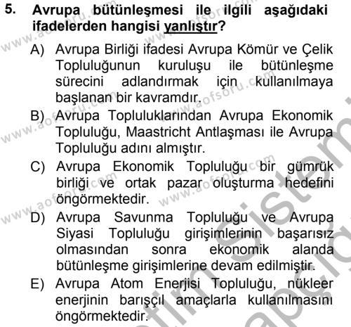 Uluslararası İlişkiler Bölümü 7. Yarıyıl Avrupa Birliği Dersi 2013 Yılı Güz Dönemi Ara Sınavı 5. Soru
