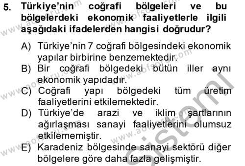 Maliye Bölümü 8. Yarıyıl Türkiye Ekonomisi Dersi 2013 Yılı Bahar Dönemi Ara Sınavı 5. Soru