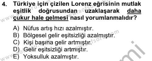 Yerel Yönetimler Bölümü 4. Yarıyıl Türkiye Ekonomisi Dersi 2013 Yılı Bahar Dönemi Dönem Sonu Sınavı 4. Soru