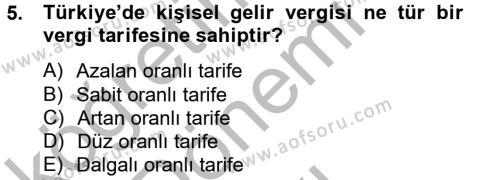 Maliye Bölümü 8. Yarıyıl Türkiye Ekonomisi Dersi 2013 Yılı Bahar Dönemi Dönem Sonu Sınavı 5. Soru