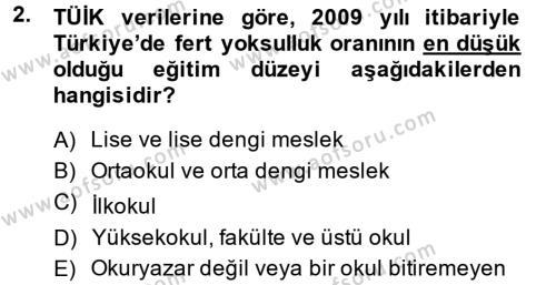 Türkiye Ekonomisi Dersi 2013 - 2014 Yılı Dönem Sonu Sınavı 2. Soru