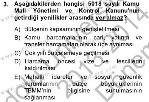 Maliye Bölümü 8. Yarıyıl Türkiye Ekonomisi Dersi 2014 Yılı Bahar Dönemi Dönem Sonu Sınavı 3. Soru