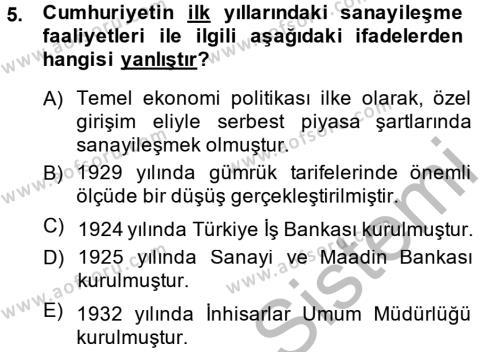 Uluslararası İlişkiler Bölümü 4. Yarıyıl Türkiye Ekonomisi Dersi 2014 Yılı Bahar Dönemi Dönem Sonu Sınavı 5. Soru