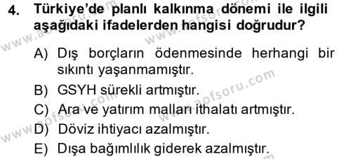 Maliye Bölümü 8. Yarıyıl Türkiye Ekonomisi Dersi 2014 Yılı Bahar Dönemi Tek Ders Sınavı 4. Soru