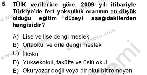 Maliye Bölümü 8. Yarıyıl Türkiye Ekonomisi Dersi 2014 Yılı Bahar Dönemi Tek Ders Sınavı 5. Soru