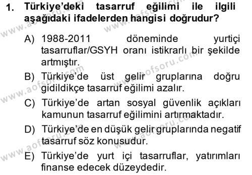 Türkiye Ekonomisi Dersi 2014 - 2015 Yılı Ara Sınavı 1. Soru