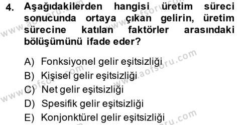 Türkiye Ekonomisi Dersi 2014 - 2015 Yılı Tek Ders Sınav Soruları 4. Soru