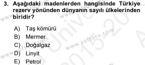 Türkiye Ekonomisi Dersi 2015 - 2016 Yılı Ara Sınavı 3. Soru
