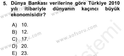 Yerel Yönetimler Bölümü 4. Yarıyıl Türkiye Ekonomisi Dersi 2016 Yılı Bahar Dönemi Ara Sınavı 5. Soru