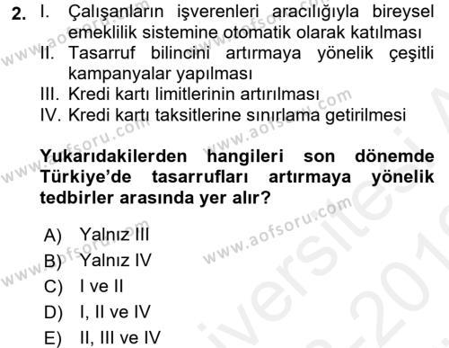 Türkiye Ekonomisi Dersi 2018 - 2019 Yılı (Vize) Ara Sınav Soruları 2. Soru