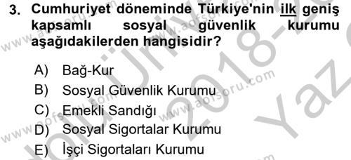 Türkiye Ekonomisi Dersi 2018 - 2019 Yılı Yaz Okulu Sınav Soruları 3. Soru