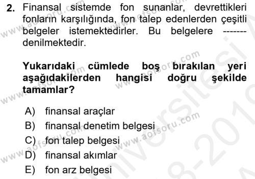 Finansal Ekonomi Dersi 2018 - 2019 Yılı (Vize) Ara Sınav Soruları 2. Soru