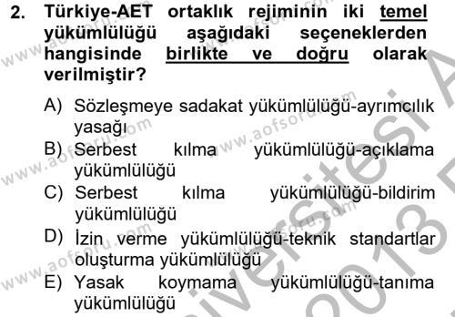 Avrupa Birliği ve Türkiye İlişkileri Dersi 2012 - 2013 Yılı Ara Sınavı 2. Soru