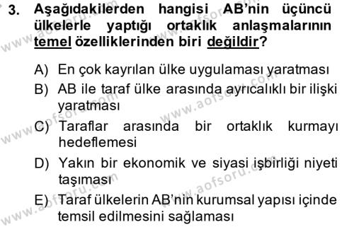 Avrupa Birliği ve Türkiye İlişkileri Dersi 2013 - 2014 Yılı Dönem Sonu Sınavı 3. Soru