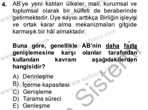 Avrupa Birliği ve Türkiye İlişkileri Dersi 2013 - 2014 Yılı Dönem Sonu Sınavı 4. Soru