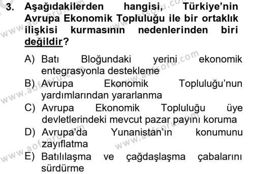 Avrupa Birliği ve Türkiye İlişkileri Dersi 2013 - 2014 Yılı Tek Ders Sınavı 3. Soru