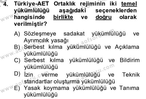 Kamu Yönetimi Bölümü 8. Yarıyıl Avrupa Birliği ve Türkiye İlişkileri Dersi 2015 Yılı Bahar Dönemi Ara Sınavı 4. Soru