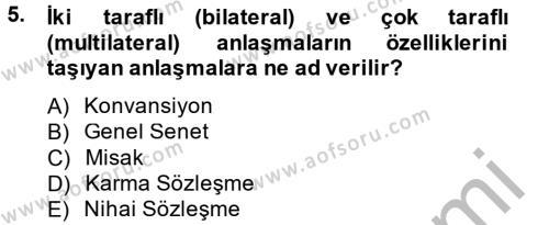 Kamu Yönetimi Bölümü 8. Yarıyıl Avrupa Birliği ve Türkiye İlişkileri Dersi 2015 Yılı Bahar Dönemi Ara Sınavı 5. Soru