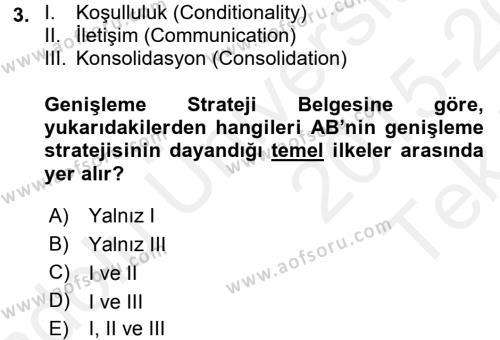 Avrupa Birliği ve Türkiye İlişkileri Dersi 2015 - 2016 Yılı Tek Ders Sınav Soruları 3. Soru