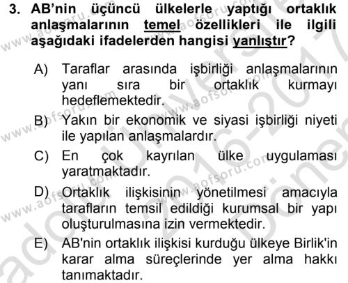 Avrupa Birliği ve Türkiye İlişkileri Dersi 2016 - 2017 Yılı (Final) Dönem Sonu Sınav Soruları 3. Soru