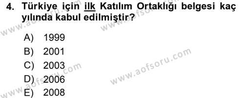 Avrupa Birliği ve Türkiye İlişkileri Dersi 2016 - 2017 Yılı (Final) Dönem Sonu Sınav Soruları 4. Soru