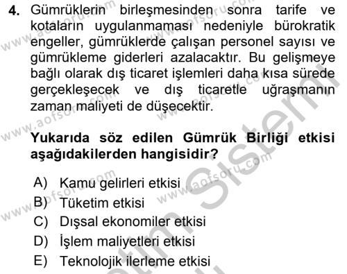 Avrupa Birliği ve Türkiye İlişkileri Dersi 2018 - 2019 Yılı Yaz Okulu Sınav Soruları 4. Soru
