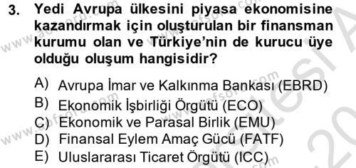 Ekonominin Güncel Sorunları Dersi 2013 - 2014 Yılı Tek Ders Sınav Soruları 3. Soru